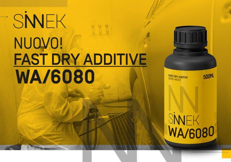 Additivi: Sinnek lancia il nuovo wa/6080 fast dry